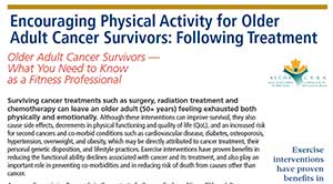 Encouraging Physical Activity for Older Adult Cancer Survivors - Practitioner Handout